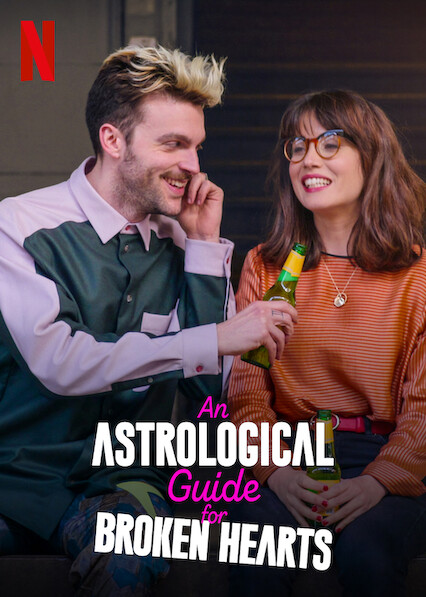 An Astrological Guide for Broken Hearts on Netflix Canada