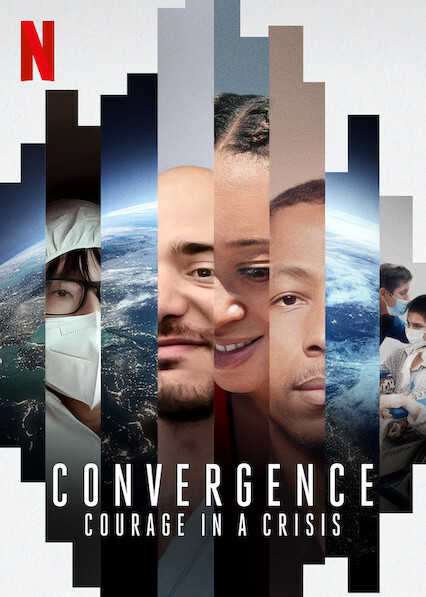 Convergence: Courage in a Crisis on Netflix Canada