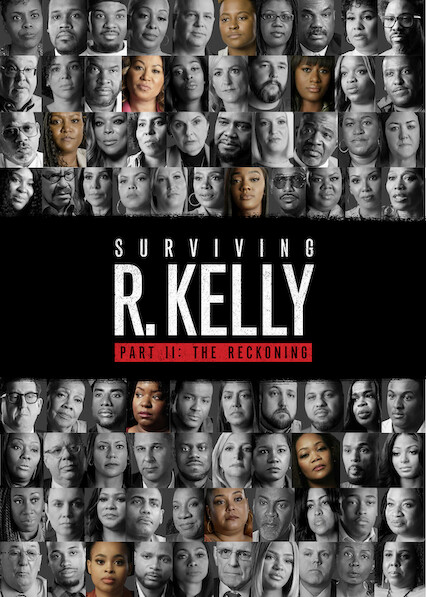 Surviving R. Kelly Part II: The Reckoning on Netflix USA