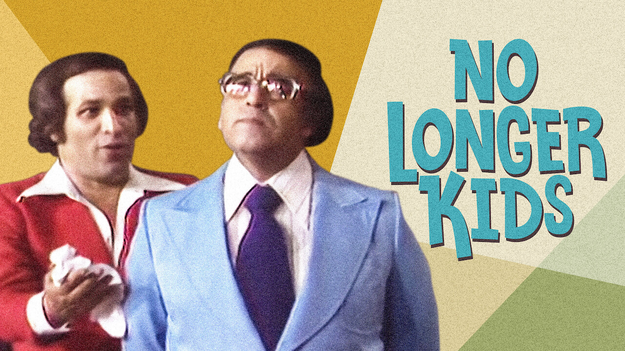 No Longer kids on Netflix Canada