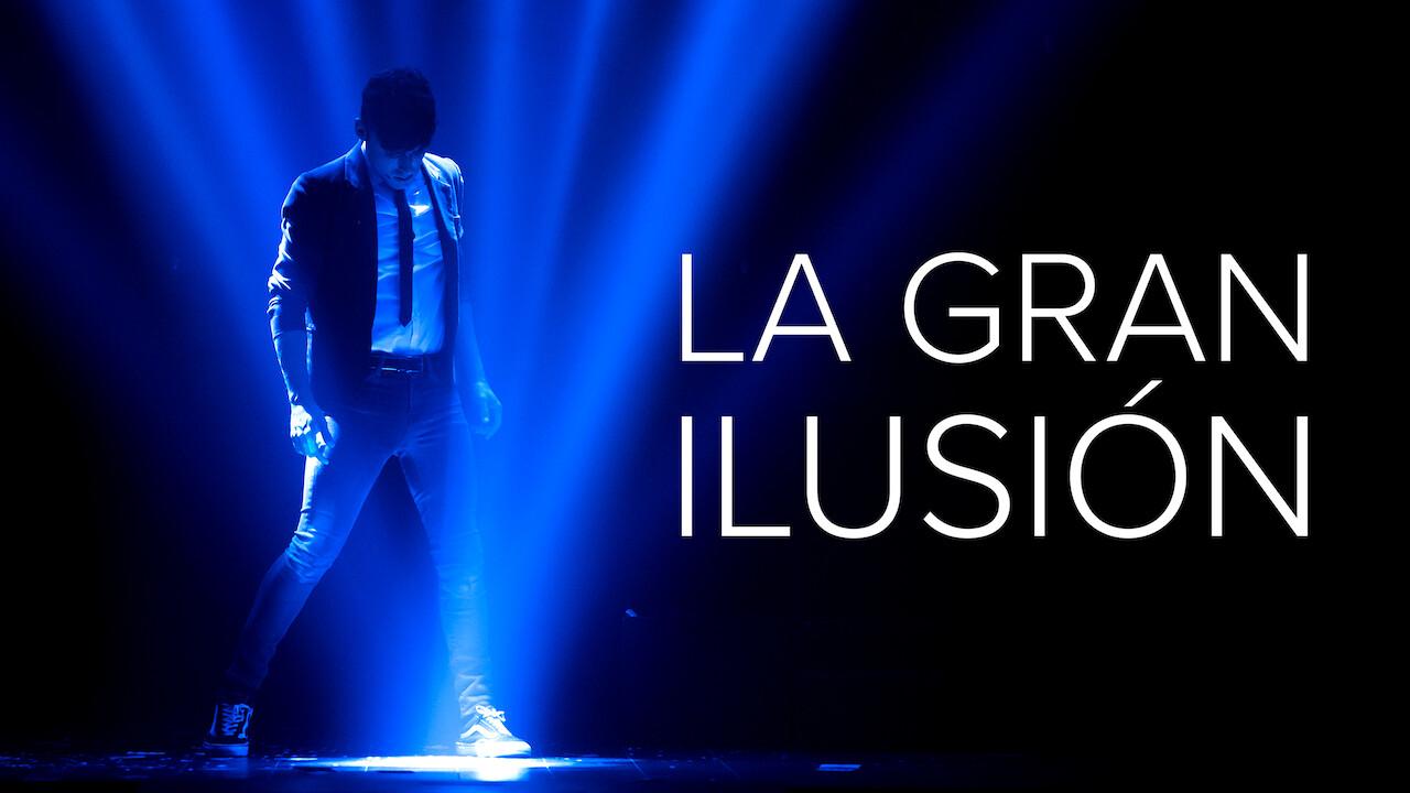La Gran Ilusión on Netflix Canada