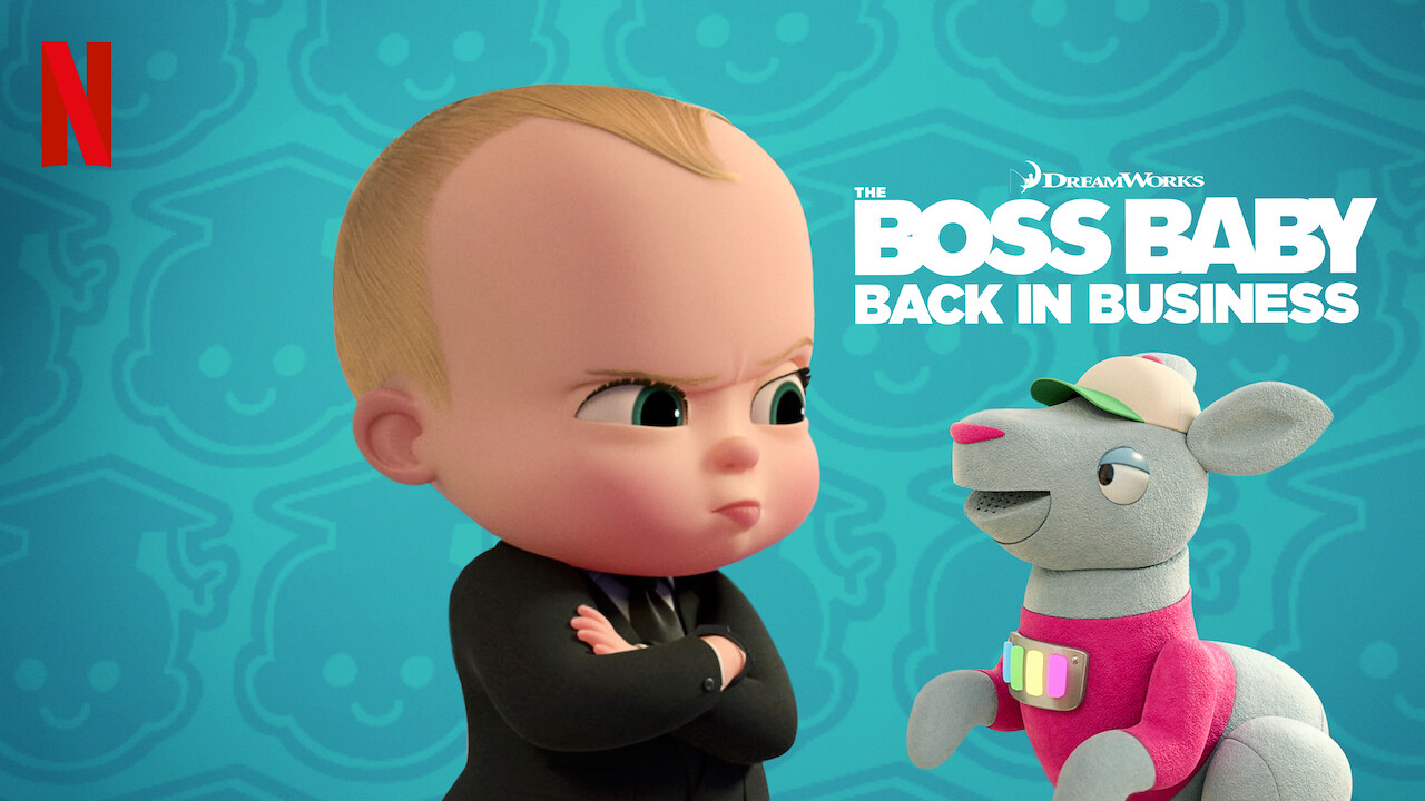 Is The Boss Baby Back In Business Available To Watch On Canadian Netflix New On Netflix Canada