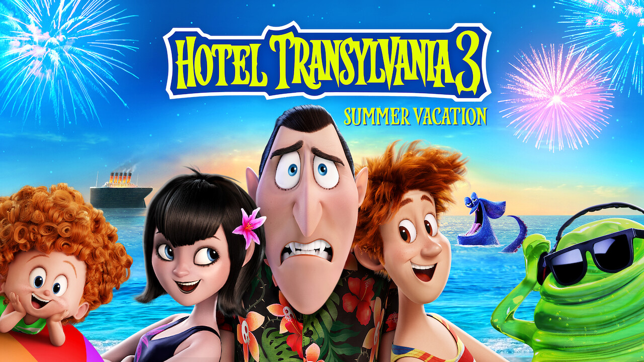 Is Hotel Transylvania 3 Summer Vacation Available To Watch On Canadian Netflix New On Netflix Canada