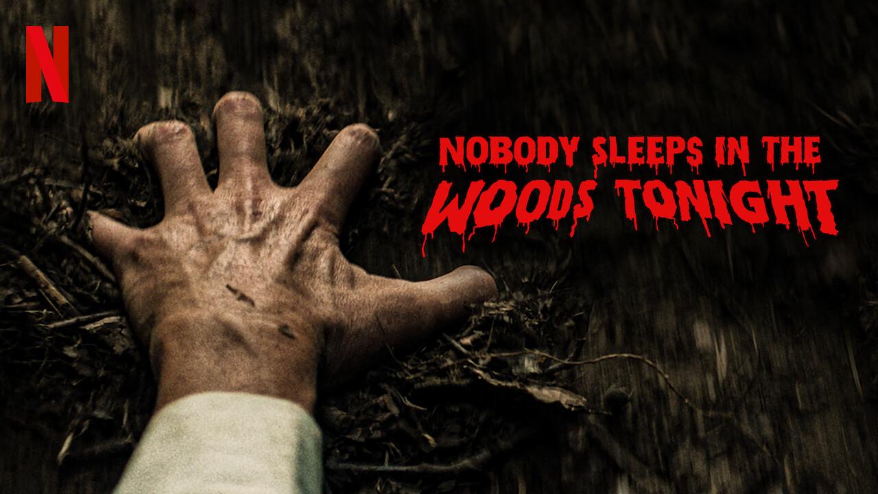 Nobody Sleeps in the Woods Tonight on Netflix Canada