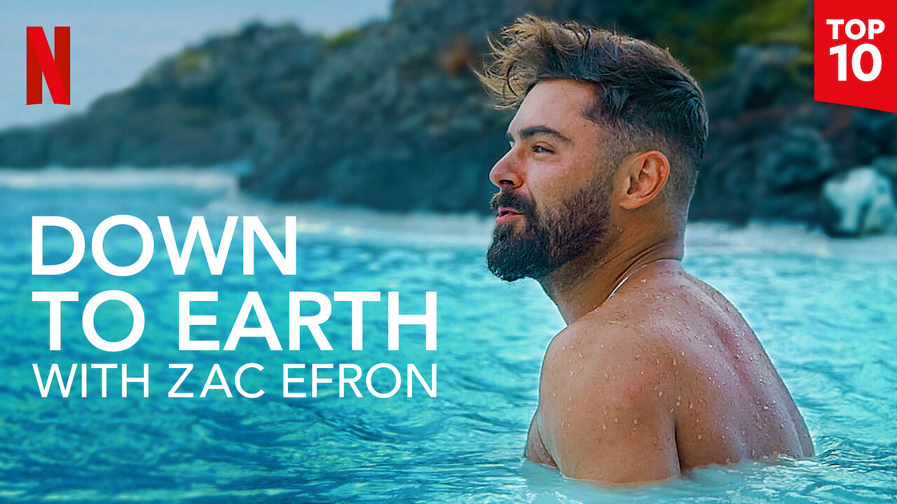 Down to Earth with Zac Efron on Netflix Canada