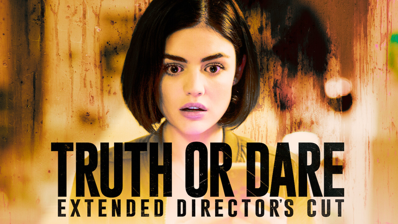Blumhouse's Truth or Dare: Extended Director's Cut on Netflix Canada