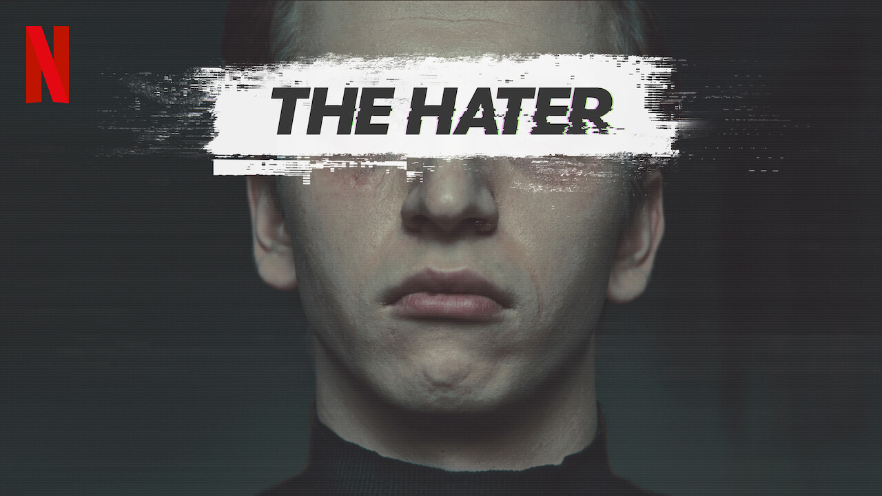 The Hater on Netflix Canada