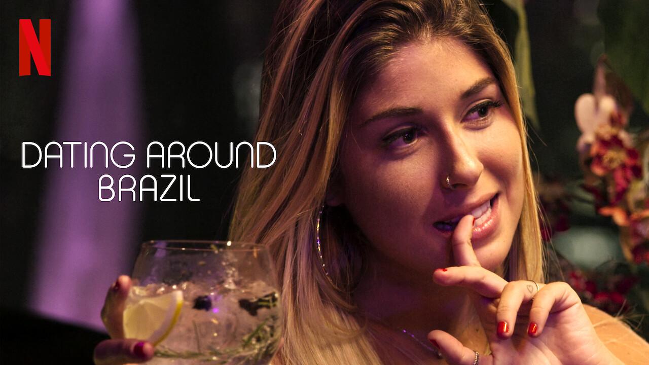 Dating Around: Brazil on Netflix Canada