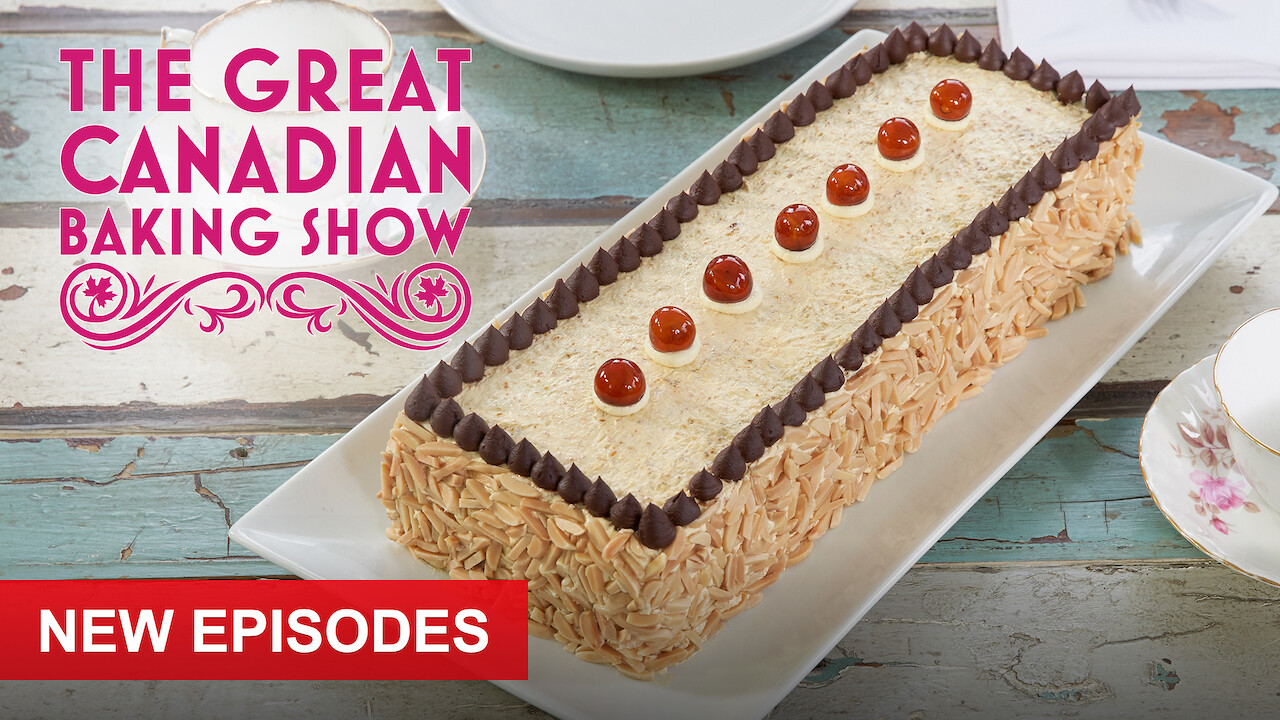 The Great Canadian Baking Show on Netflix Canada