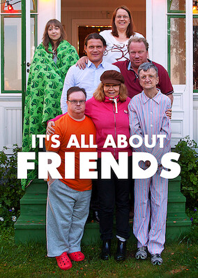 It's All About Friends
