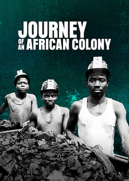 Journey of an African Colony
