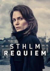 Search netflix Sthlm Requiem / Stockholm Requiem, Fredrika Bergman / Sthlm Rekviem