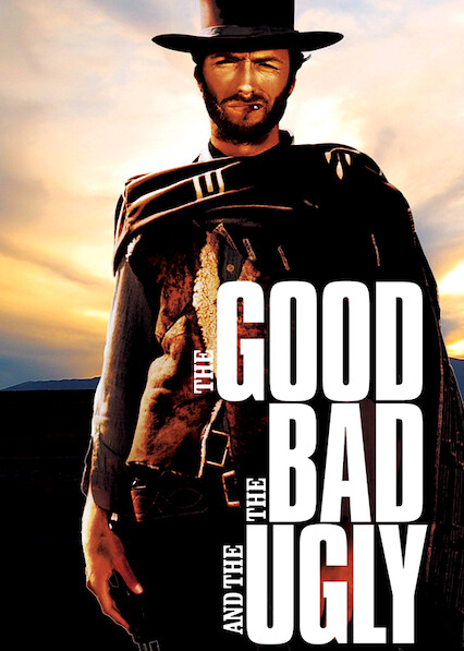 The Good, the Bad and the Ugly on Netflix Canada