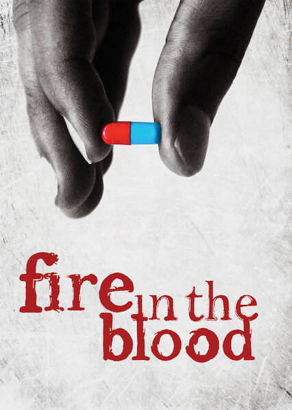Fire in the Blood on Netflix Canada