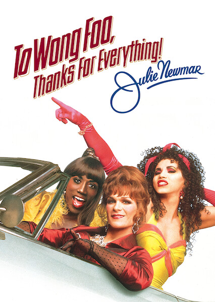 To Wong Foo, Thanks for Everything! Julie Newmar on Netflix Canada