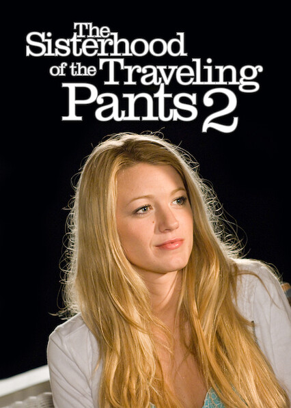 The Sisterhood of the Traveling Pants 2 on Netflix Canada