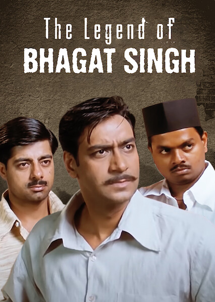 The Legend of Bhagat Singh on Netflix Canada