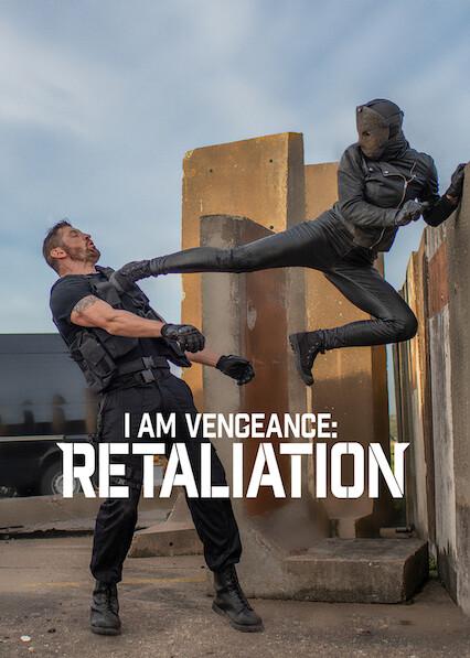 I Am Vengeance: Retaliation on Netflix Canada