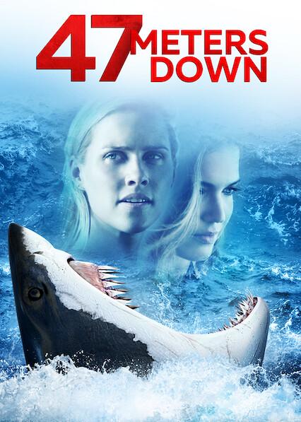 47 Metres Down on Netflix Canada