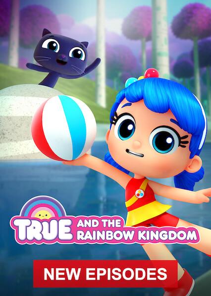 True and the Rainbow Kingdom on Netflix Canada