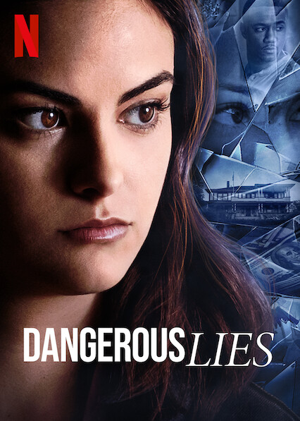 Dangerous Lies on Netflix Canada