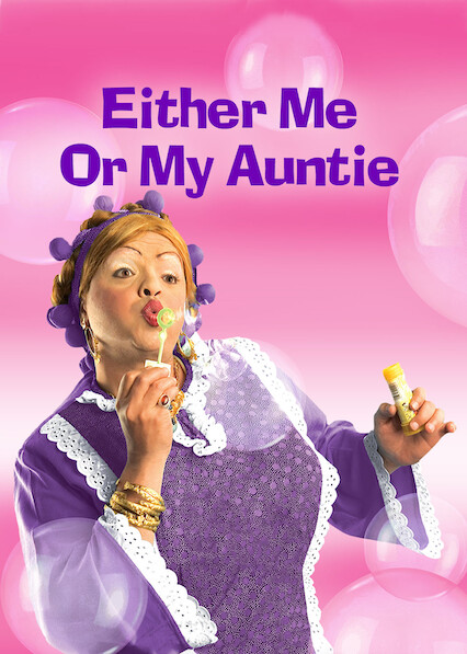 Either Me Or My Auntie