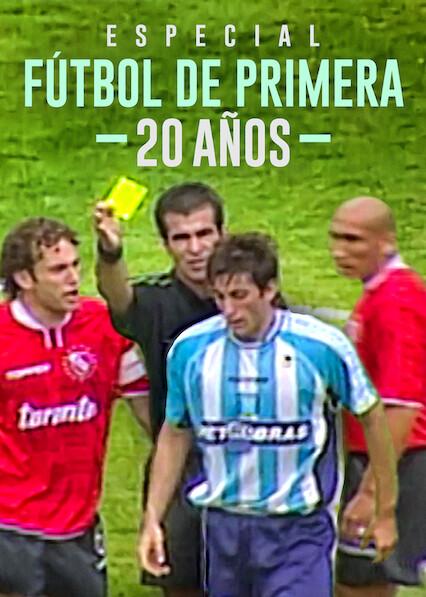 Especial 20 años Fútbol de Primera