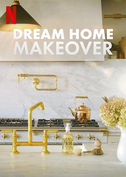 Dream Home Makeover on Netflix Canada