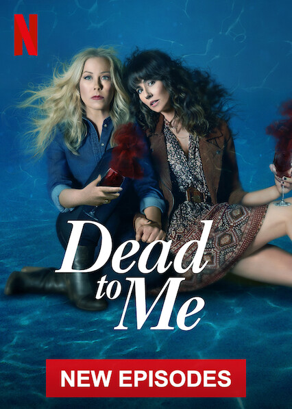 Dead to Me on Netflix Canada