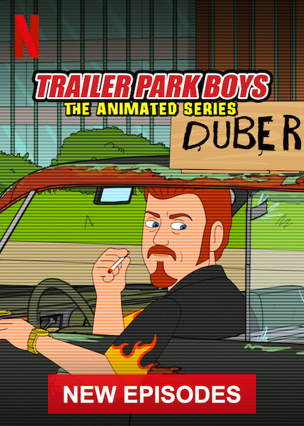 Trailer Park Boys: The Animated Series on Netflix Canada
