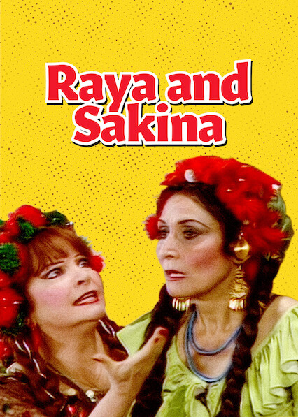 Raya and Sakina on Netflix Canada