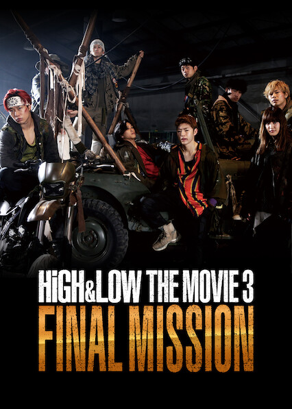 High & Low The Movie 3 / Final Mission
