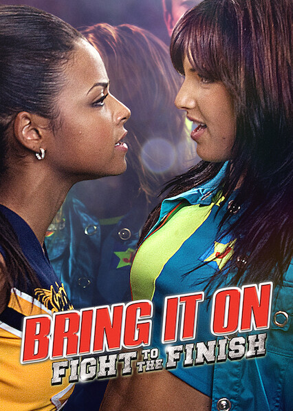 Is Bring It On Fight To The Finish Available To Watch On Canadian Netflix New On Netflix Canada