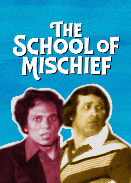 The School of Mischief  on Netflix Canada