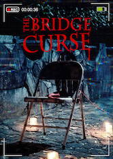 Search netflix The Bridge Curse