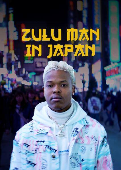 Zulu Man in Japan on Netflix Canada