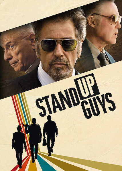 Stand Up Guys on Netflix Canada