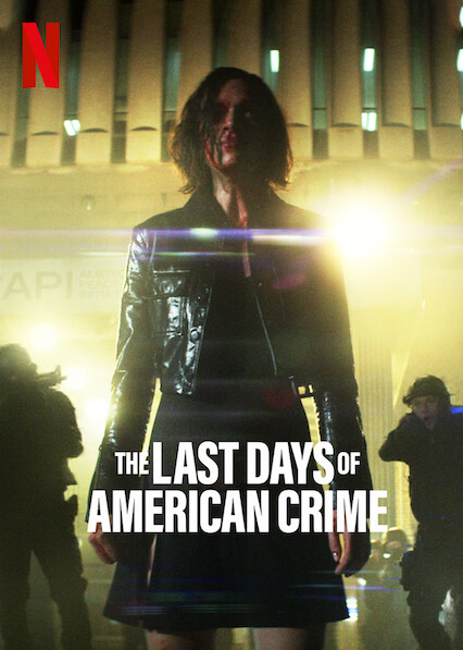 The Last Days of American Crime on Netflix Canada