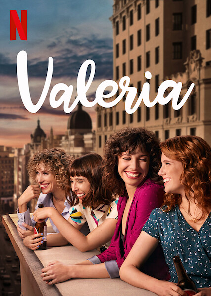 Is 'Valeria' available to watch on Canadian Netflix? - New On ...
