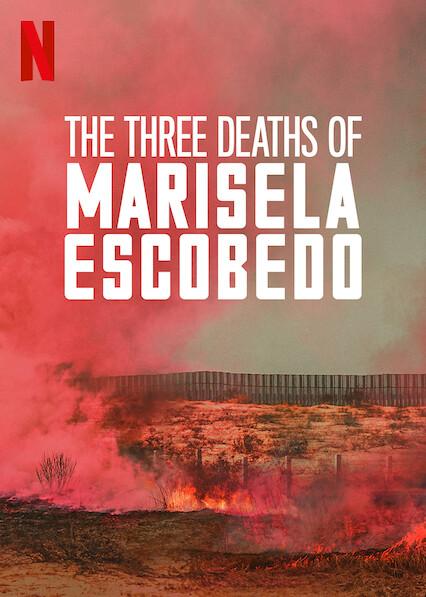 The Three Deaths of Marisela Escobedo on Netflix Canada