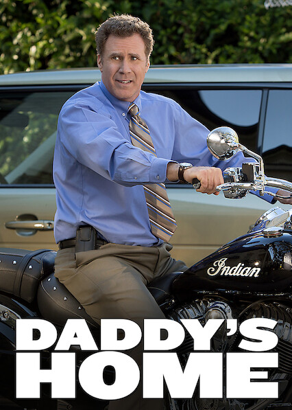 Daddy's Home on Netflix Canada