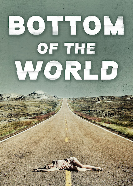 Bottom of the World on Netflix Canada