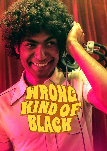 Wrong Kind of Black