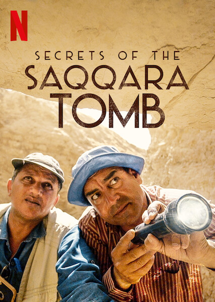 Secrets of the Saqqara Tomb on Netflix Canada