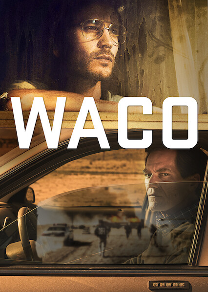 Is 'Waco' available to watch on Canadian Netflix? - New On Netflix ...