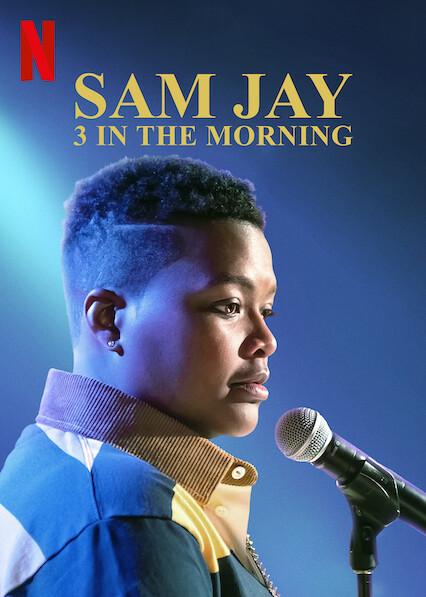Sam Jay: 3 In The Morning