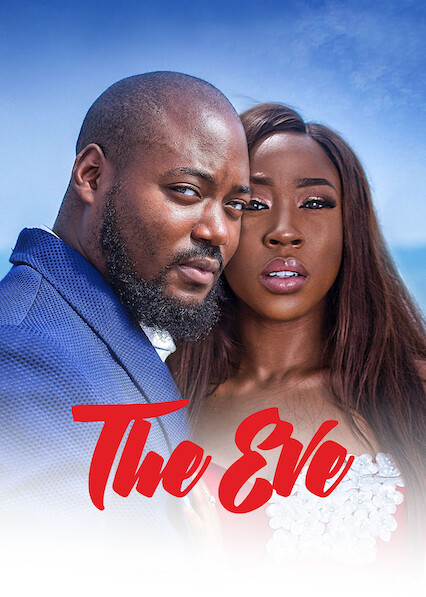 The Eve on Netflix Canada