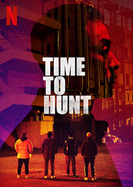 Time to Hunt on Netflix Canada