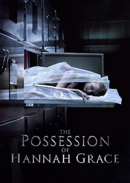 The Possession of Hannah Grace on Netflix Canada