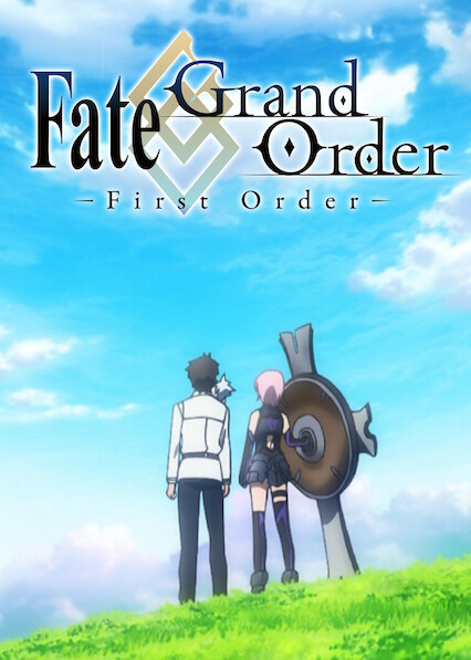 Fate/Grand Order -First Order- on Netflix Canada